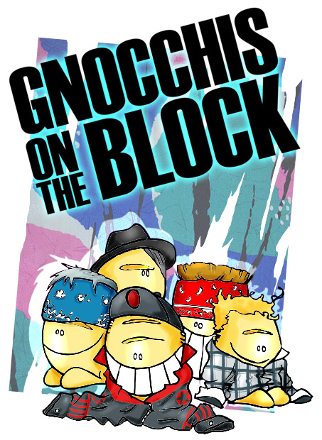 gnocchis on the block